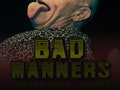 Christmas Special: Bad Manners event picture