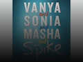 Vanya And Sonia And Masha And Spike event picture