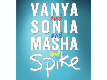 Vanya And Sonia And Masha And Spike picture