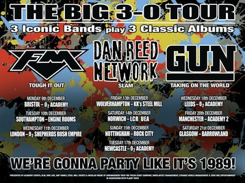 The Big 3-0 Tour: Dan Reed Network, GUN, FM picture
