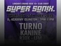 Super Sonix Summer Special: Turno, Kanine, R3DX event picture