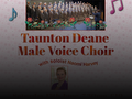 Songs for Summer: Taunton Deane Male Voice Choir event picture