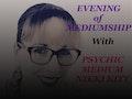 Evening of Mediumship with Nikki Kitt: Psychic Medium Nikki Kitt event picture