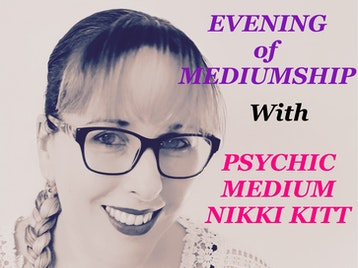Evening of Mediumship: Psychic Medium Nikki Kitt picture