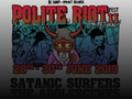 Polite Riot Fest II - The Return: Satanic Surfers event picture