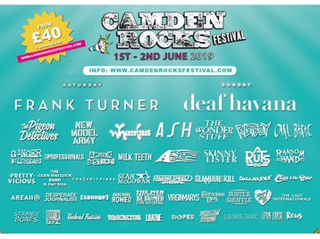 Camden Rocks Festival 2019: Frank Turner, Deaf Havana, The Pigeon Detectives, New Model Army, Wheatus, Ginger Wildheart, The Professionals, Pretty Vicious, Milk Teeth, Angelic Upstarts, Rascalton, Asylums, Loathe, The Hyena Kill, Riskee & the Ridicule, Fine Creatures, Phoxjaw, Black Futures, Funeral Shakes, Flight Brigade, The Wild Things, Faers, Waco, Coast To Coast, The Five Hundred, Wild Front, No Violet, Lebrock, Sick Love, Knocksville, Alexis Kings, Thunder on The Left, Rich Ragany & the Digressions, David Stevens And The Beguiled, Bexatron, Pet Needs, This Year's Ghost, Mick O'Toole, The Idol Dead, Juicebox, Albany, Matty James Cassidy, Man The Lifeboats, Weekend Recovery, Dead At Eleven, Lunar Echoes, Playmaker, Unknown Chapters, As Sirens Fall, The Black Roses, Cavalcade, Plain Sails, Angerland, Late Night Legacy, 'A', Ash, The Wonder Stuff, Rat Boy, Carl Barat, Raging Speedhorn, The Virginmarys, The Last Internationale, REWS, Annabel Allum, Press To MECO, Hands Off Gretel, Flesh Tetris, Saint Agnes, Indian Queens, Exist Immortal, Eliza & The Bear, King Creature, Death Remains, The Skinner Brothers, Lock, Deux Furieuses, Joanovarc, Black Orchid Empire, Colt 48, Oxygen Thief, Healthy Junkies, Lots Holloway, Janus Stark, Colt 45, Apollo Junction, Mellor, Luke Rainsford, Tokyo Taboo, The Dirty Strangers, Living On Universal Denial, The Muffin Heads, Glossii, Toffees, River Hounds, Flavour Nurse, Bugeye, Rhyn, Black Sixteen, 10 Gauge, Panic Island, L Sicario, Arcane Militia, Repair to Ruin, DAM_FINO, Lighthouse, At The Sun, Jonny Weathers And Cosmic Scream, The Silver Bayonets, Brightlight City, Two Year Break, Maxx Palmer, Lee Pa++erson, The Gulps, Youth Illusion, Indya, The Good Tenants, THECITYISOURS, The Men That Will Not Be Blamed For Nothing, Sœur, B*tch Falcon, The SoapGirls, Wood Burning Savages, Bang Bang Romeo, Big Boy Bloater & The Limits, Richie Ramone, Random Hand, Discharge, Area 11, Sonic Boom Six, Chamberlain, [spunge], Warrior Soul, Lotus Eater, Bad Touch, SHVPES, The Bottom Line, John J Presley, V2A, Nervus, Heavy Rapids, Adam Masterson, Queen Zee, Acres, Los Pepes, Towers Of London, Wars, Jayce Lewis, Catholic Action, The Hip Priests, Projector, Dirty Thrills, The Pearl Harts, The Luka State, Ondt Blod, River Becomes Ocean, Millie Manders and The Shutup, All Ears Avow, The Estevans, Vista Kicks, The Howlers, The Empty Page, Bridges, White Trash, Gold Key, Red Method, The Inklings, KilliT, The Guitar Gangsters, Delaire, The Liar, HAWXX, PENGSHUi, DragSTER, The Kut, Kit Trigg, Ventenner, Pretty Pistol, Via Dolorosa, Last Great Dreamers, The Franklys, Mutant Monster, Skinny Lister, BERRIES, Sugarthief, Suzie Stapleton, Ravenface, Tony Goff & The Broken Colours, Young Garbo, Rubber Jaw, Tom Lumley & The Brave Liaison, Collateral, Short Stories, M A V E N, Sweet Things, The Tip, Ringo Franco, Sweet Crisis, Bengal Lancers, Die Ego, Natalie Shay, No Fit State, Bad Solution, Priests to Pilots, Daniel Coburn, Witchingseason, Jack and Sally, BLACK ROZE, Brain Ape, Nobody Wins, Third Lung, Monty Taft, Prisoners Of Mother England, Henry Grace, DR!FTWOOD, Everything Is Imagined, Sworn Amongst, Karima Francis, Greywind, Selfworth, Brand New Friend, Mercutio, Our Hollow Our Home, Lottery Winners, Strange Bones, Red Rum Club, Orchards, The Liptones, Glass Peaks, Sulpher, The Chords UK, Modern Error, The Collier, Koyo, Beach For Tiger, Selfworth, MYOK, The Garage Flowers, Cellar Door Moon Crow, Building Giants, Colorwave, Dirty Orange, Midwich Cuckoos, Shea Rafferty & Band, TVVINNS, Ruts DC, Glamour Of The Kill, Seán McGowan, Luna Bay, Undead Raisins, Average Sex, Gaygirl, Federal Charm, The London SS, Ping Pong Warrior, The Cruel Knives, Derange, Rival Karma, Tova, Novatines, Thousand Thoughts, Laulia, Filthy Spectacula, Marty Broke My Heart, Silvercord, XIII Weeks, Calico Jack, Drool, Dutch Mustard, Seasonal, Black Lightning, Duck Lips, Cross Wires, Nash Albert, The DSM IV, Novacub, Lazy Day, ROE, The Famous Class, Dead Label, Behind Blue Eyes, Skarlett Riot, Daxx & Roxane, Lost In Stereo, Sugarwolf, Hello Operator, BLESS, Catch Fire, D_Drive, Best Of Enemies, White Eskimo, The Offdays, Dig Lazarus, On Video, Thieves Of Liberty, Tenyson, Lara Smiles, The Dark Light, The Respites, Maven, Sugar Horse, The Purple Lights, SLEAZE, Snak Dracula, Glen Matlock, Buster Shuffle, Desperate Journalist, King Nun, AutoPilot, Waterfools, From Once We Came, Duchess, Lloyd Llewellyn, Black Orchids, Offend My Ego, Brain Ape, Rollers Of Bedlam, Pilgrim's Dream, Alive With Eyes, Mess, Joe Asteroid, Mux, False-Heads, Cruel Hearts Club, Syteria, Haig, JW Paris, Ryuketsu Blizzard, Harry Marshall, A Story To Tell, Miracle Glass Company, SiNKA, Salvation Jayne, Panic Island, After Smoke Clears, Desert Clouds, The Widows, IAMWARFACE, Silent Cities, Al Moses, Slip Digby, PollyPikPocketz, Junky Love, Vigilantes, The Spitfires, Ferocious Dog, Outer Stella Overdrive, Non Canon, Longy, Puppet Kings, Ego, Louzada, Flawless Carbon, LEONTAS, Izzy Thomas, Jeremy?, Adam Addams and The Adventures Of..., Shaun O'Reilly, Sasha & The Shades, Twin Jackal, Boyfromthecrowd, Urock, Doomsday Outlaw picture