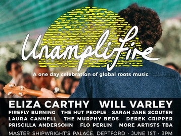 Unamplifire 2019: Eliza Carthy, Will Varley, Firefly Burning, The Hut People, Sarah Jane Scouten, Laura Cannell, Derek Gripper, The Murphy Beds picture