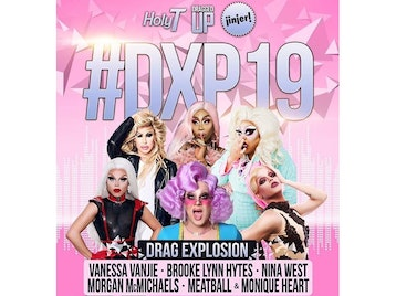 #DXP19 Drag Explosion: Vanessa Vanjie Mateo, Brooke Lynn Hytes, Nina West, Morgan McMichaels, Meatball, Monique Heart picture