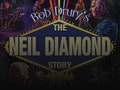 The Neil Diamond Story: Bob Drury event picture