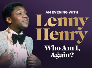 Who Am I Again?: Sir Lenny Henry picture