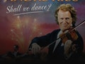 Shall We Dance? - Andre Rieu's 2019 Maastricht Concert event picture