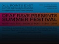 Deaf Rave Presents Summer Festival At All Points East In The Neighbourhood: DJ Chinaman, Chris Tofu, John Smith event picture