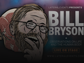 Observations on Life and the Human Body: Bill Bryson event picture