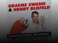 Dancing Down The Wicket: Graeme Swann, Henry Blofeld event picture