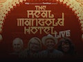 The Real Marigold Hotel Live event picture