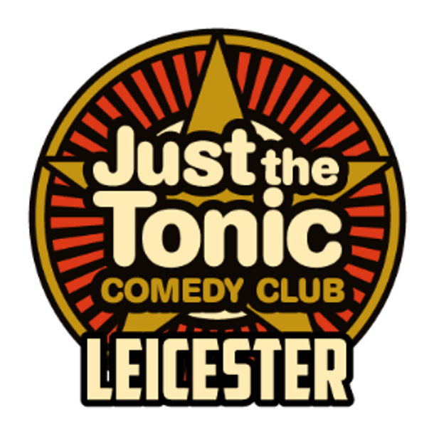 Just the Tonic Comedy Club at Hansom Hall Events