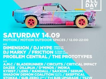 RUN ALL DAY - Weekend Two: Dimension, DJ Hype, DJ Marky, Friction, Problem Central, Prototypes, DJ AMC, Bladerunner, Circuits, Critical Impact, Dazee, Dillinja, D*Minds, Indika, Kyrist, Lens, Randall, Saxxon, Serum, Shadow Demon Coalition (Voltage / Trigga / MC Bassman), Skeptical, Stokka, Sub Zero, T>I, Upgrade, TS2W, 2Shy, MC Bassman, MC Carasel, Eksman, Evil B, MC GQ, MC IC3, Inja, Jakes, Linguistics, Phantom, Remidy, SP:MC, Texas MC, Trigga picture