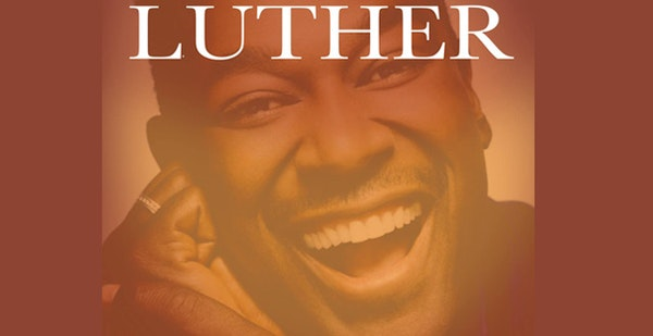 Luther - The Legend Lives On Tour Dates