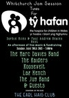 Flyer thumbnail for Whitchurch Jam & Tunes For Ty Hafan: Roosevelt, Marc Davies Band, Laz Kench, The Raiders, The Jugband