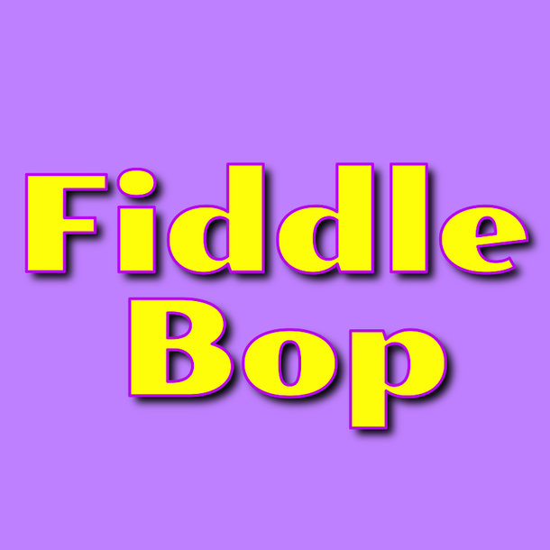 FiddleBop!