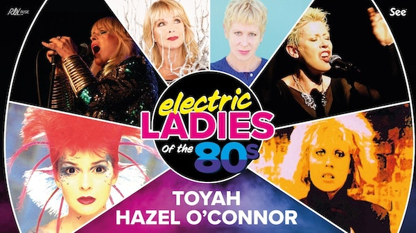 Electric Ladies Of The 80s 16 Events