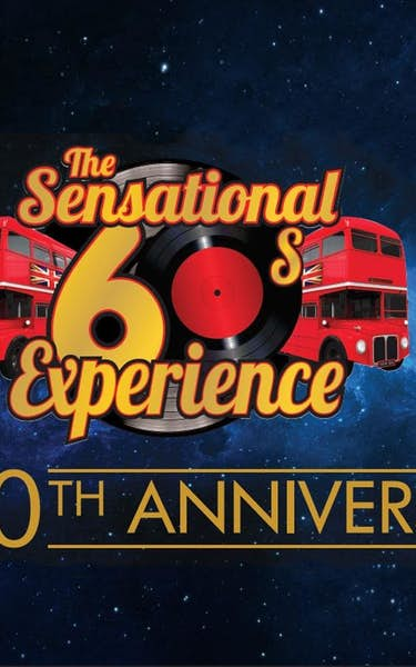 The Sensational 60s Experience Tour Dates