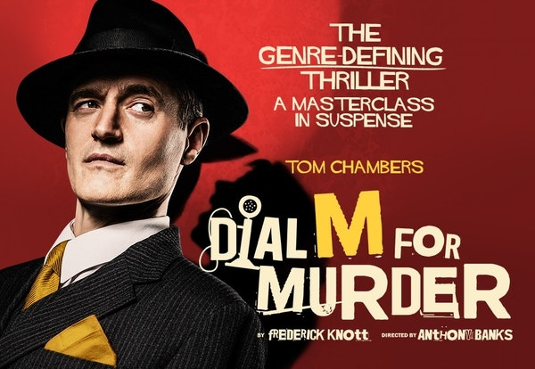 Dial M For Murder Tour Dates
