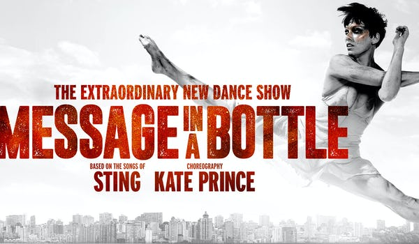 Message In A Bottle - The Dance Show Tour Dates