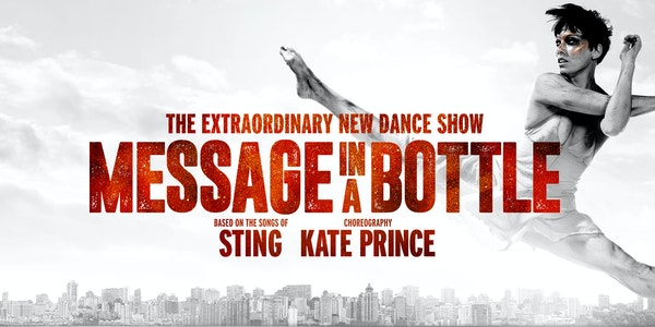 Message In A Bottle - The Dance Show