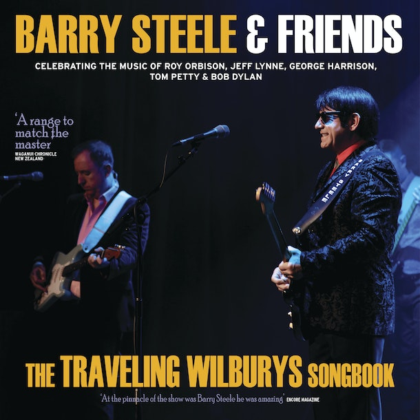 Barry Steele in Roy Orbison and Traveling Wilburys Songbook Tour Dates