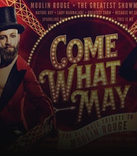 Come What May - The Ultimate Tribute to Moulin Rouge artist photo