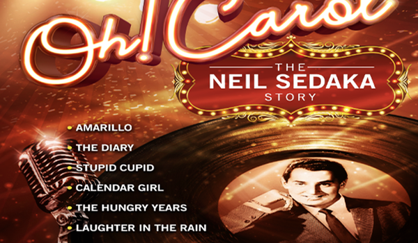 Oh! Carol - The Neil Sedaka Story