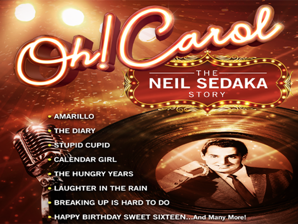 Oh! Carol - The Neil Sedaka Story Tour Dates