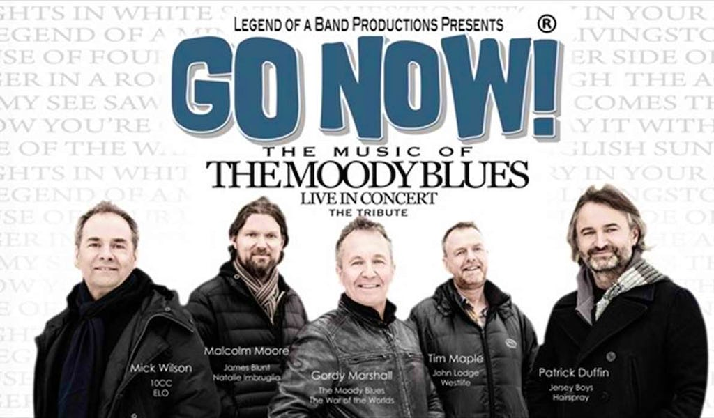 Moody Blues Tour 2020.Go Now The Music Of The Moody Blues East Grinstead Tickets Chequer Mead Theatre 6th Mar 2020