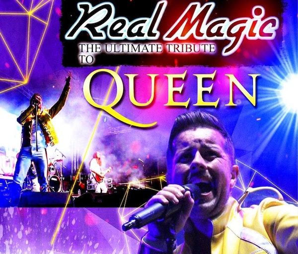 Real Magic - A Tribute To Queen Tour Dates