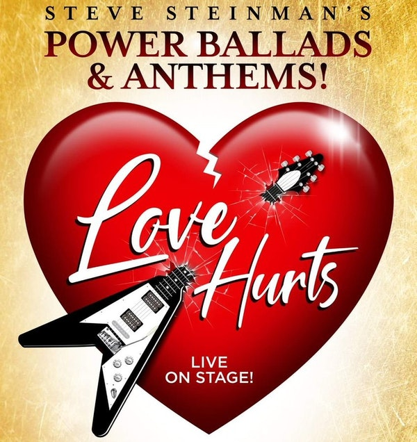 Steve Steinman's Love Hurts - Power Ballads And Anthems