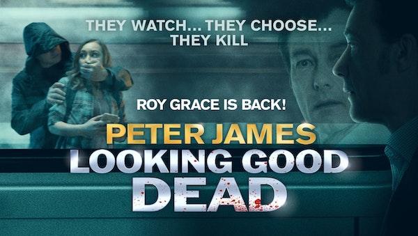 Peter James' Looking Good Dead Tour Dates