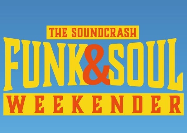 The Soundcrash Funk & Soul Weekender 2021
