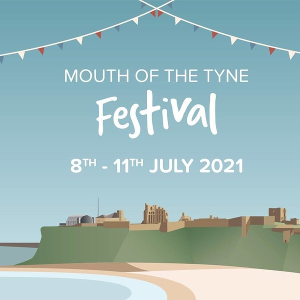 Mouth Of The Tyne Festival 2021