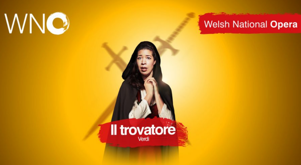 Welsh National Opera - Il Trovatore