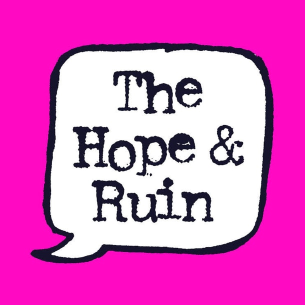The Hope & Ruin Events