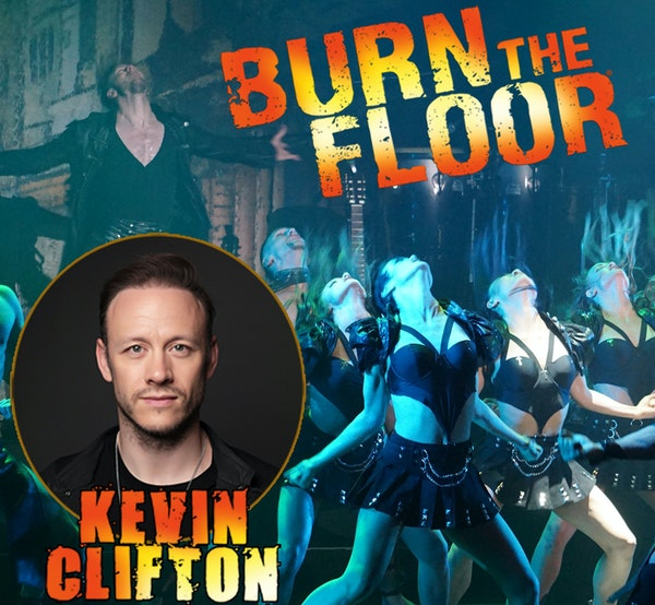 Burn the Floor - Kevin Clifton