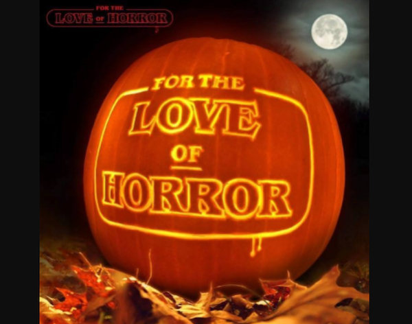 For The Love Of Horror 2021