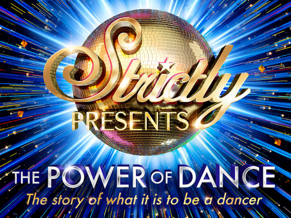 Strictly Presents The Power of Dance