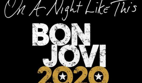 On a Night Like This - Bon Jovi 2020