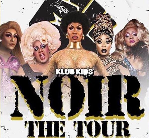 NOIR: The Tour 12 Events
