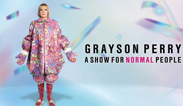 Grayson Perry - A Show For Normal People 22 Events