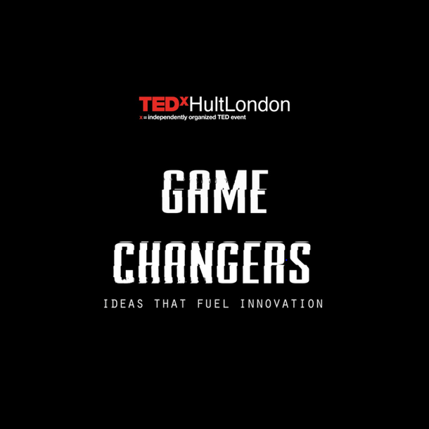TEDxHultLondon - Game Changers