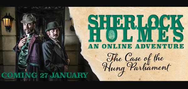 Sherlock Holmes: An Online Adventure - The Case Of The Hung Parliament