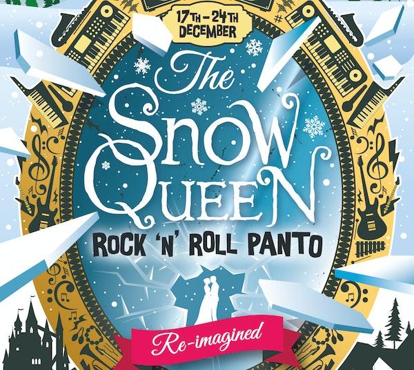 The Snow Queen - Rock 'n' Roll Panto